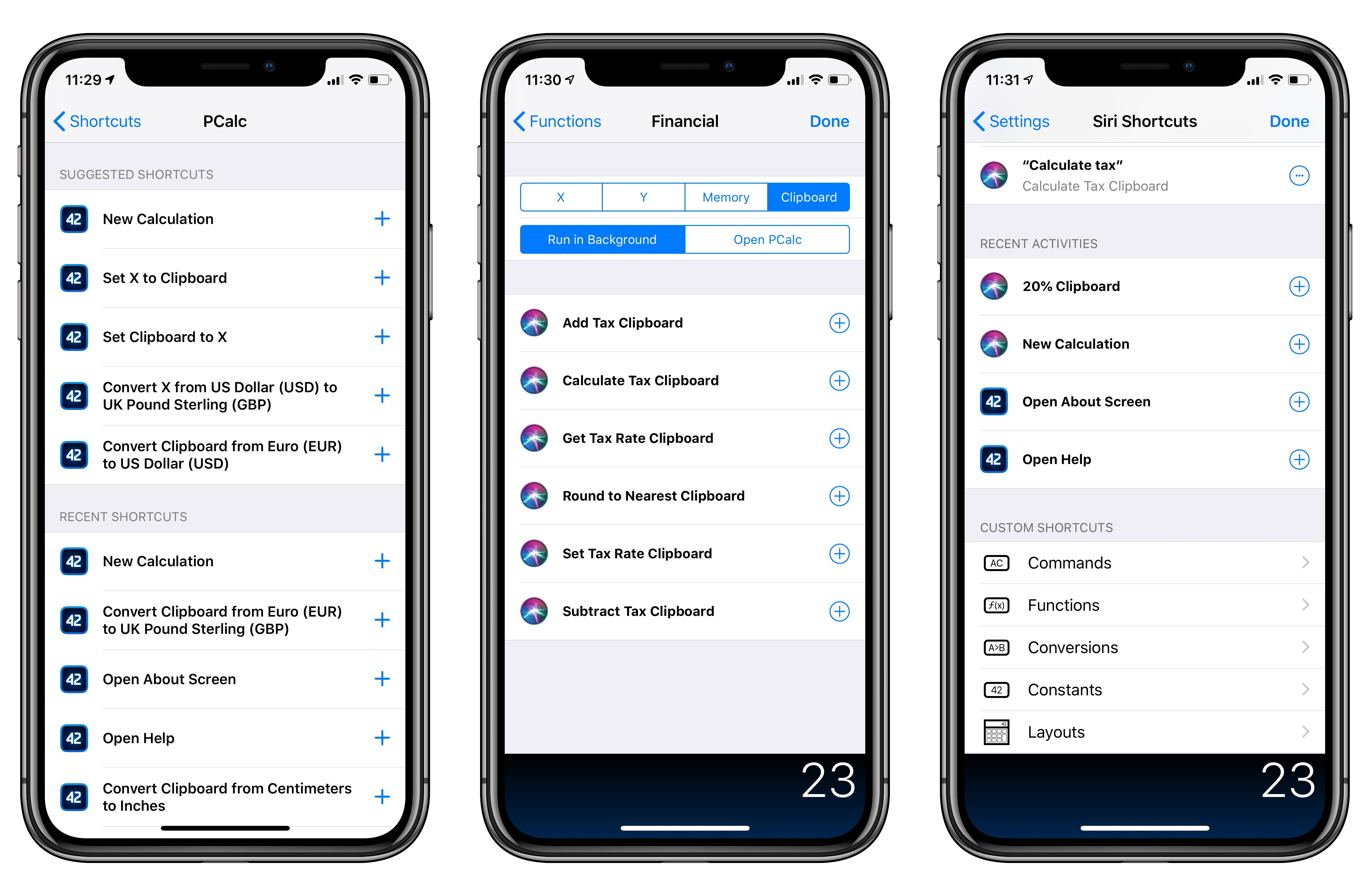 You can find PCalc's shortcuts in Settings, but the app gives you more powerful options.