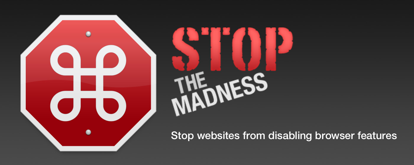 StopTheMadness: Take Back Your Web Browser [Sponsor]